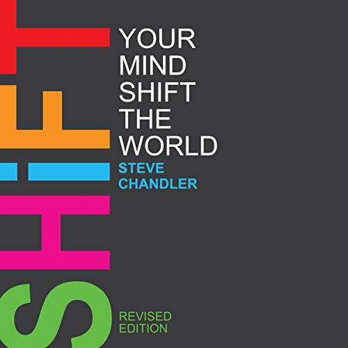 Couverture de Shift Your Mind Shift the World