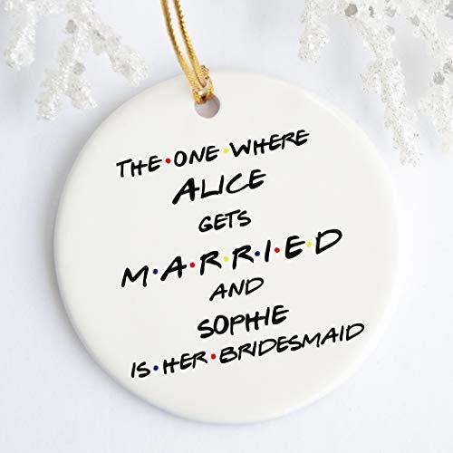 Dozili Vrienden Bruidsmeisje Ornament De Een Waar Bruidsmeisje Gift Gepersonaliseerde Bruidsmeisje Keramisch Ornament