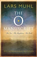 The O Manuscript: The Seer, The Magdalene, The Grail