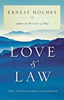 Love and Law: The Unpublished Teachings