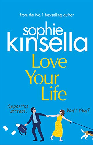 Love Your Life by [Sophie Kinsella]