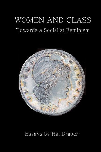 Women and Class: Toward a Socialist Feminism