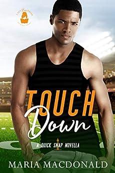 Touchdown: A Quick Snap Novella by [Maria Macdonald, Lady Boss Press]