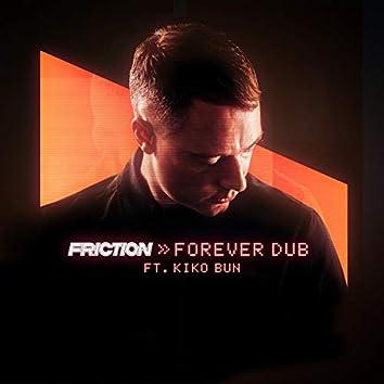 Forever Dub (feat. Kiko Bun)