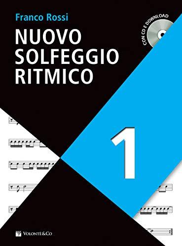 Nuovo solfeggio ritmico. Con CD-Audio. Con File audio per il download (Vol. 1)