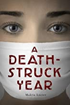 A Death-Struck Year[DEATH STRUCK YEAR][Hardcover]