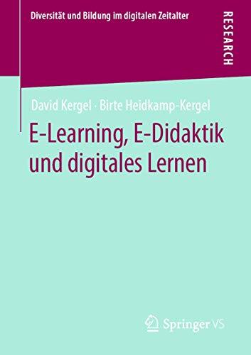 E-Learning, E-Didaktik und digitales Lernen (Diversität und Bildung im digitalen Zeitalter)