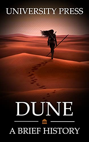 Dune Book: A Brief History of Dune: The Science Fiction Masterpiece that Reimagined Our Place in the Universe (English Edition)