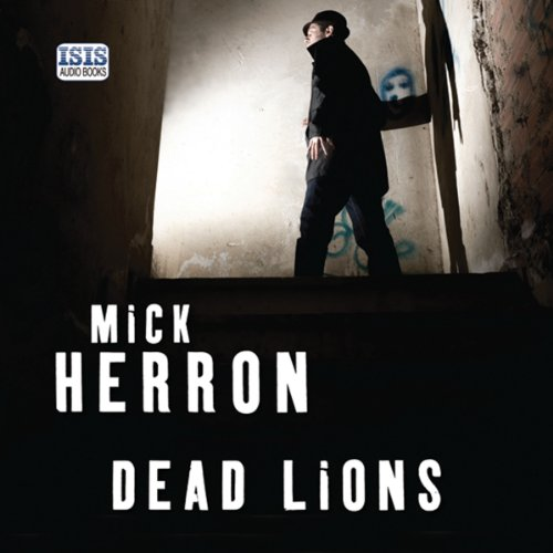 Dead Lions     Slough House, Book 2              By:                                                                                                                                 Mick Herron                               Narrated by:                                                                                                                                 Seán Barrett                      Length: 11 hrs and 3 mins     638 ratings     Overall 4.5