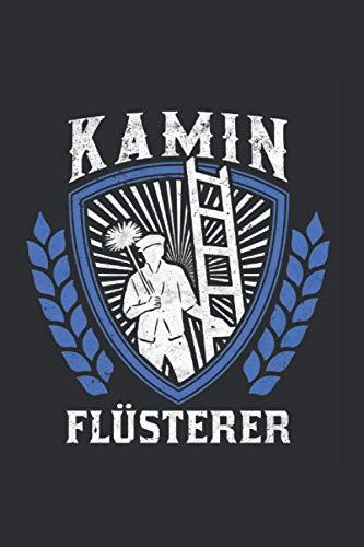 Schornsteinfeger Notizbuch: Kamin Flüsterer Schornsteinfeger Kaminfeger / 6x9 Zoll / 120 gepunktete Seiten
