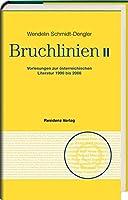 Schmidt-Dengler, W: Bruchlinien II