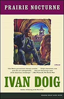 Prairie Nocturne: A Novel by [Ivan Doig]