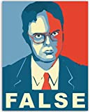 Dwight Schrute Funny Quote Poster - FALSE - UNFRAMED 11x14 Print From The Office - Hilarious Office Decor - WallWorthyPrints - Great Gift For Fans Of The Office TV Show