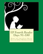 EP Fourth Reader Days 91-180: Part of the Easy Peasy All-in-One Homeschool (EP Reader Series) (Volume 4)