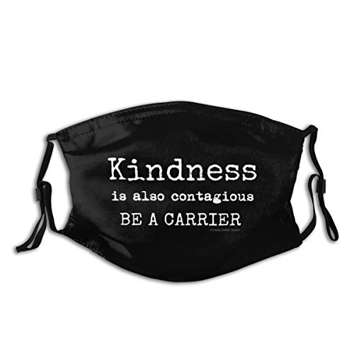 Face Mask Bandana Scarf Kindness is Contagious Corona-Virus Reusable 2 Filters Adjustable Ear Loop Men Women Kids Black