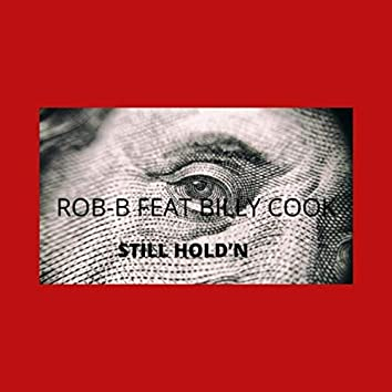 Still Hold'n (feat. Billy Cook)