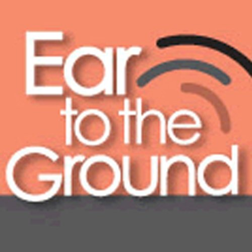 Ear to the Ground, 12-Month Subscription audiobook cover art