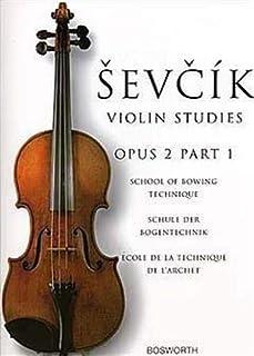 School of Bowing Technique Opus 2 Part 1: The Original Sevcik Violin Studies