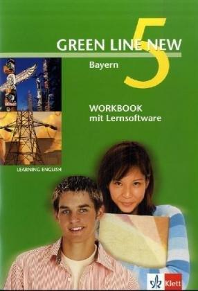 Green Line NEW Bayern: Workbook mit Lernsoftware Band 5: 9. Schuljahr (Green Line NEW. Ausgabe für Bayern)
