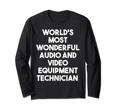 Tecnico di apparecchiature audio e video più meravigliosi al mondo Maglia a Manica