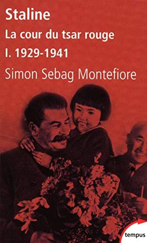 Staline La cour du tsar rouge - tome 1 1929-1941 (1): 1878-1941
