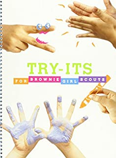 By Girl Scouts of the USA - TRY-ITS - For Brownie Girl Scouts (1905-07-07) [Spiral-bound]