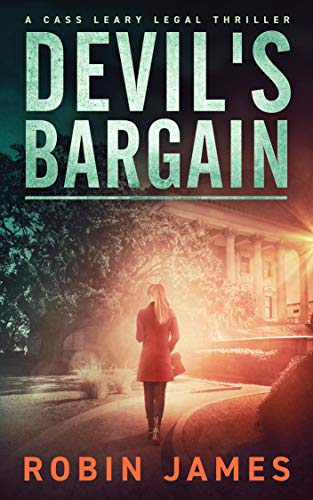 Devil's Bargain (Cass Leary Legal Thriller Series Book 3)