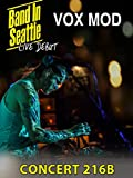Vox Mod - Band in Seattle: Concert 216