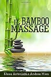 il bamboo massage
