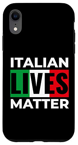 iPhone XR Italian Lives Matter Funny ILM Italia Quote Italia Case