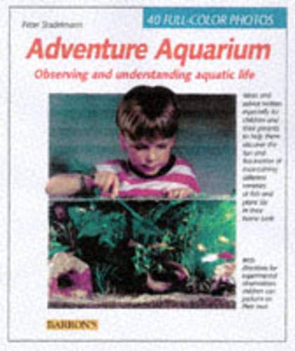 Adventure Aquarium: Creating and Observing