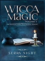 Wicca Magic Volume 1 Introduction To Candle Magic