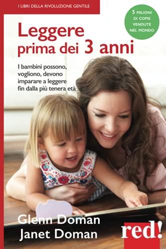 Leggere prima dei 3 anni: I bambini posso, vogliono, devono imparare a leggere fin dalla più tenera età