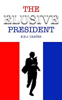 The Elusive President  President Series Book 2