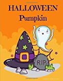 Halloween Pumpkin: Coloring Book Trick or Treat Design Painting to Create Imaginary