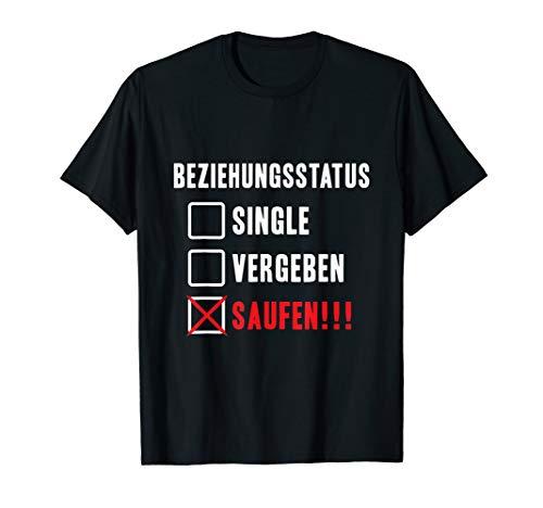 Beziehungsstatus Saufen Geschenk Witziges Bier Alkohol Sauf T-Shirt