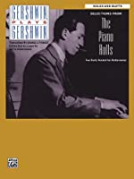 Gershwin Plays Gershwin: Selections from the Piano Rolls