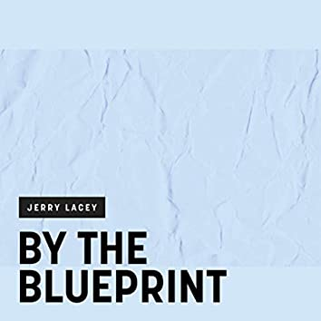 By the Blueprint