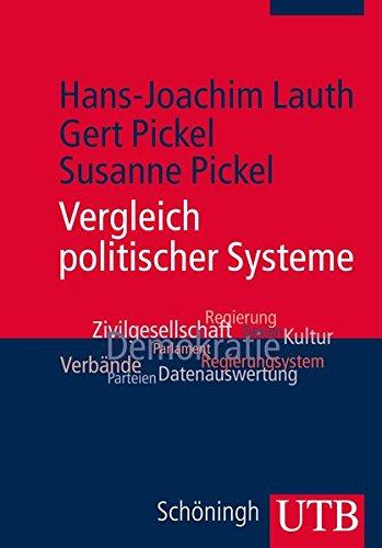 Vergleich politischer Systeme (Grundkurs Politikwissenschaft, Band 4000)