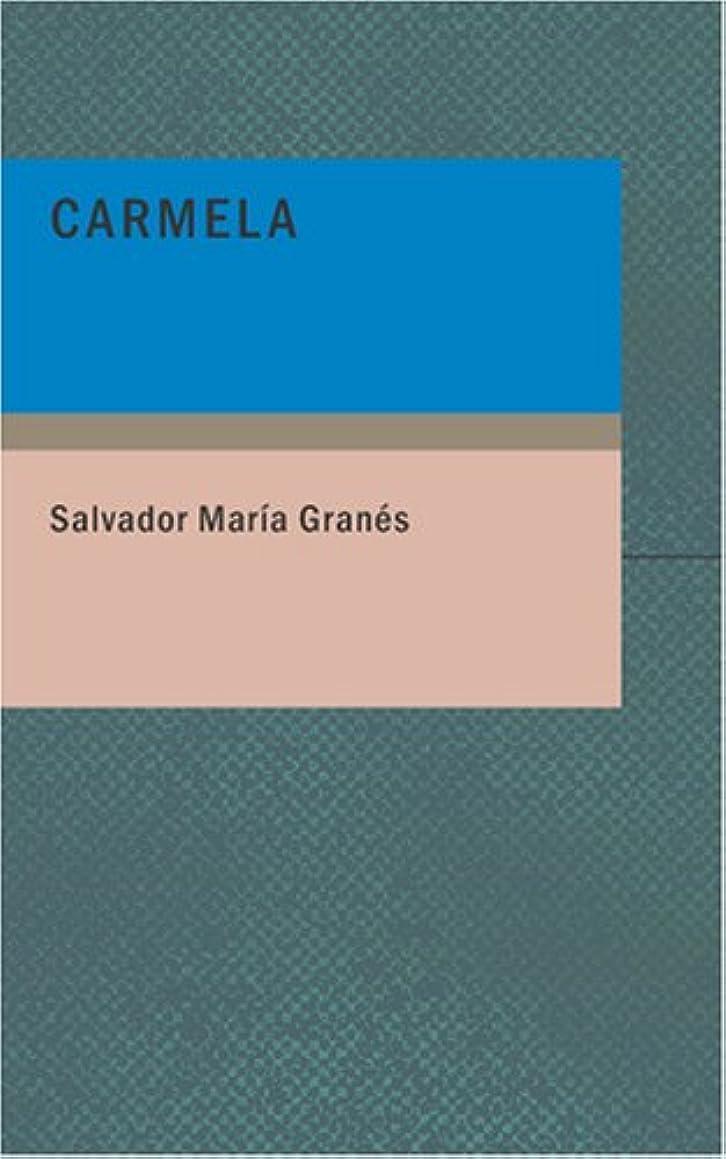 Carmela: Parodia lírica de la ópera Carmen; en un acto y tres cuadros (Spanish Edition)
