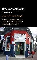 How Party Activism Survives: Uruguay's Frente Amplio