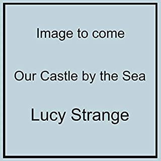 Our Castle by the Sea cover art