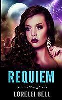 Requiem (Sabrina Strong Series Book 6)
