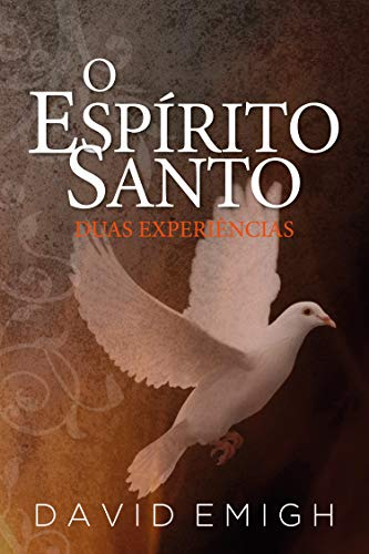 O Espírito Santo, Duas Experiências
