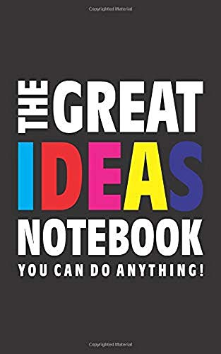 The Great Ideas Notebook (You can do anything!) (5x8 Cuaderno) (Black)