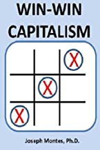 Win-Win Capitalism: A Grand Plan for America