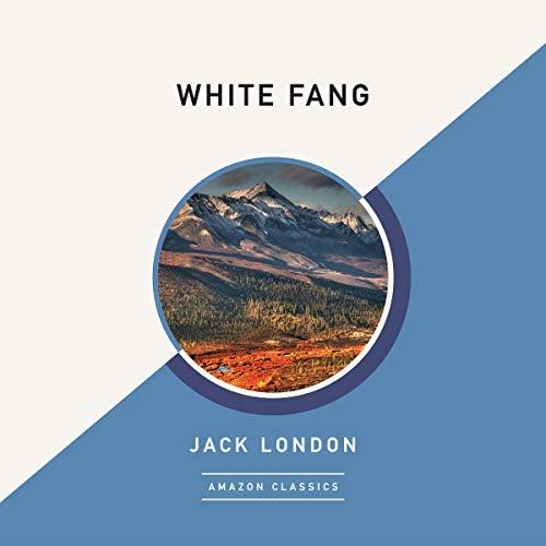 White Fang (AmazonClassics Edition) cover art