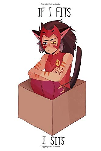 Catra If I fits I Sits Notebook: (110 Pages, Lined, 6 x 9)