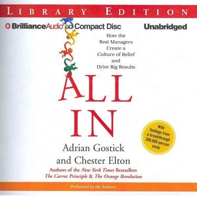 All in: How the Best Managers Create a Culture of Belief and Drive Big Results (CD-Audio) - Common