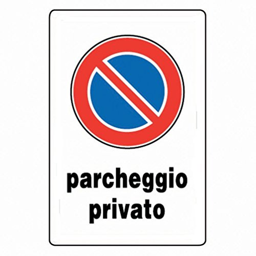 CARTELLO DIVIETO DI SOSTA - PARCHEGGIO PRIVATO - IN PVC misure 30x20 cm.